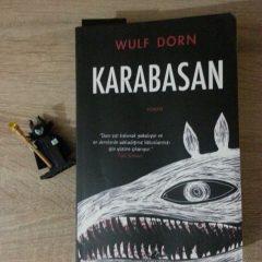 KARABASAN Kitap Tanıtımı, Yazar: Wulf DORN